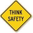 Think Safety Warning Sign
