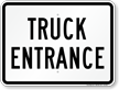 Truck Entrance For Driveway Sign