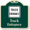 Truck Entrance Signature Sign