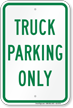 Truck Parking Only, Reserved Parking Sign