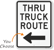 24 in. x 18 in. Thru Truck Route Sign with Arrow