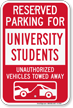 Reserved Parking For University Students Tow Away Sign