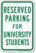 Parking Space Reserved For University Students Sign