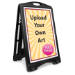 Upload Your Own Art Custom Sidewalk Sign