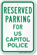 Parking Space Reserved For US Capitol Police Sign