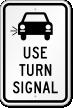 Use Turn Signal Sign