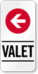 Valet Parking Left Arrow Sign