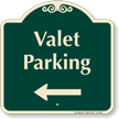 Valet Parking Left Arrow Signature Sign