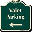 Valet Parking Left Arrow Signature Sign