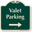 Valet Parking Right Arrow Signature Sign