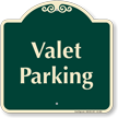 Valet Parking Signature Sign