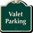 Valet Parking Signature Sign