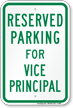 Parking Space Reserved For Vice Principal Sign