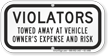 Violators Towed Away Supplemental Parking Sign