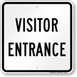 Visitor Entrance Sign