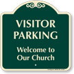 Visitor Parking Welcome To Our Church Sign