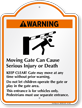 Warning, Moving Gate Cause Injury Signature Sign