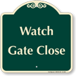 Watch Gate Close Signature Sign