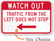 Watch Out for Traffic Sign, Choose Direction