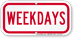 Weekdays Supplemental Parking Sign