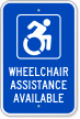 Wheelchair Assistance Available Sign (with Graphic)