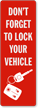 Dont Forget To Lock Vehicle Back-Of-Sign Decal
