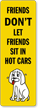 Dont Leave Dog In Car Back-Of-Sign Decal