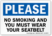 No Smoking Wear Your Seatbelt Label