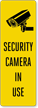 Security Camera In Use Back-Of-Sign Decal