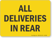 All Deliveries In Rear Sign