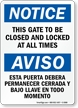 Bilingual This Gate To Be Closed Locked Sign