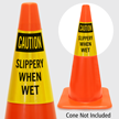 Caution Slippery When Wet Cone Collar