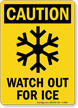Caution Watch For Ice Sign