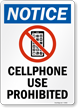 Cellphone Use Prohibited Sign