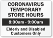Add Your Custom Temporary Store Hours Here Sign