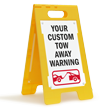 Custom Tow Away Warning Standing Floor Sign