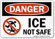 Danger Ice Not Safe Danger Sign With Graphic