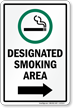 Designated Smoking Area Sign With Right Arrow Sign