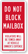 Do Not Block Mailbox Sign