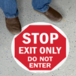 Exit Only Do Not Enter Floor Sign