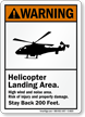 Helicopter Landing Area ANSI Warning Sign