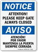 Keep Gate Always Closed Bilingual Sign