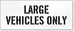 Large Vehicles Only, Parking Lot Stencil