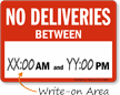 No Deliveries Write-On-Area Working Hours Sign