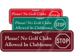 No Golf Clubs Allowed ShowCase™ Sign (STOP Symbol)