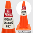 No Parking Loading And Unloading Only Cone Collar