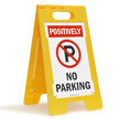 Positively No Parking W/Symbol Fold-Ups® Floor Sign