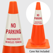 No Parking Unauthorized Vehicles Towed Cone Collar