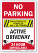 No Parking Unauthorized Vehicles Towed Surveillance Sign
