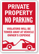 No Parking Violators Will Be Towed Private Property Sign